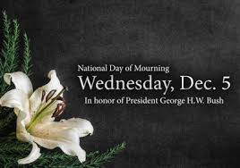 National Day of Mourning - George Bush - December 5, 2018